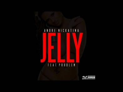 Andre Nickatina, Problem - Jelly