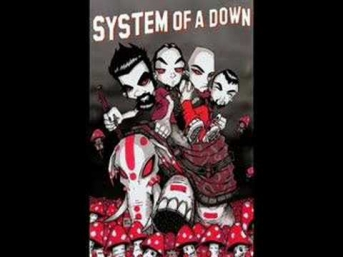 System Of A Down- let the bodies hit the floor