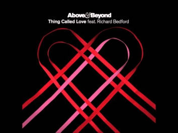 Above & Beyond feat. Richard Bedford - Thing Called Love (Original Extended Album Mix)