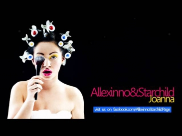 Allexinno & Starchild - Joanna (Official Single)