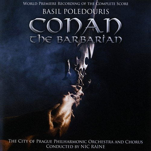 Anvil of Crom ( OST Conan the Destroyer) Basil Poledouris