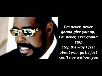 Barry White  Never Never Gonna Give You Up Lyrics