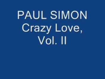 Paul Simon- Crazy Love, Vol. II