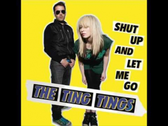 The Ting Tings - Shut Up and Let Me Go (High Quality)